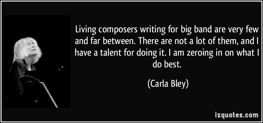 Carla Bley's quote #3