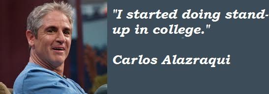 Carlos Alazraqui's quote #3