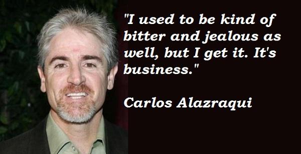Carlos Alazraqui's quote #4