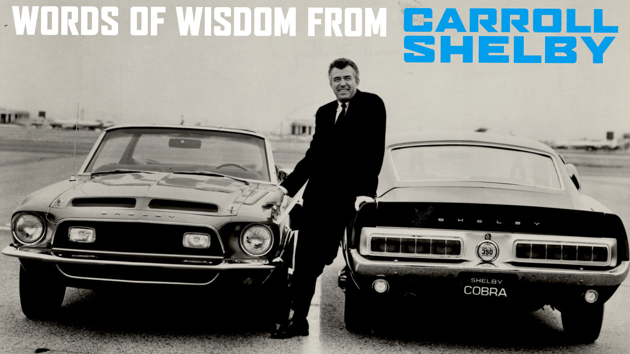 Caroll Shelby's quote #3