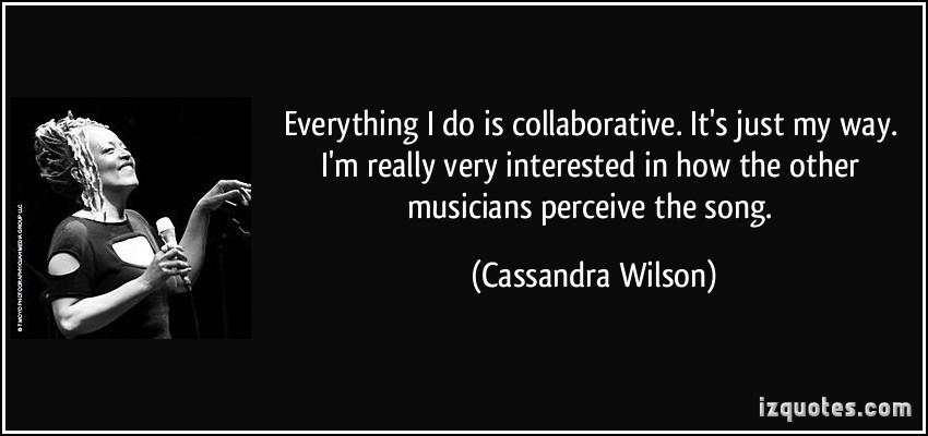 Cassandra Wilson's quote #4