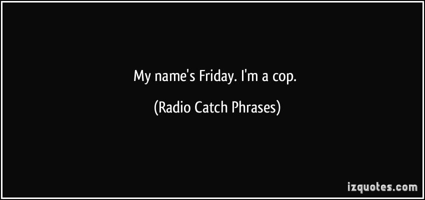 Catch Phrase quote #2