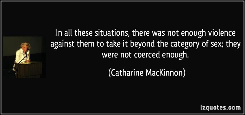 Catharine MacKinnon's quote #3