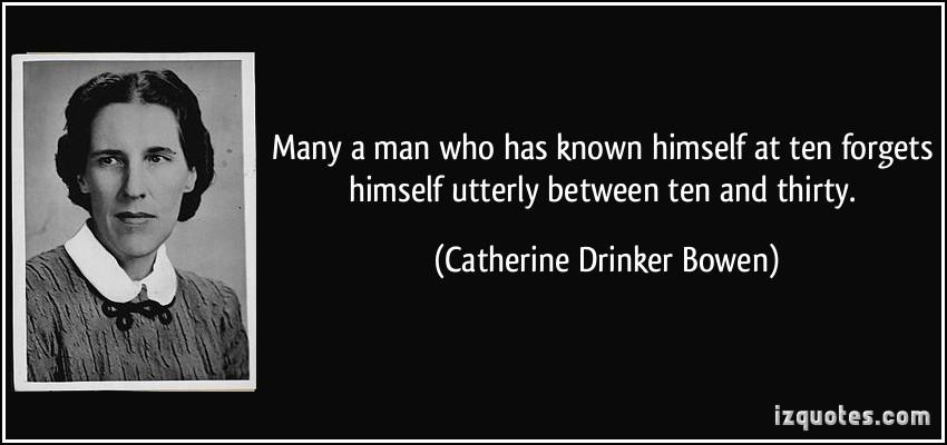 Catherine Drinker Bowen's quote #3