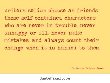 Catherine Drinker Bowen's quote #4