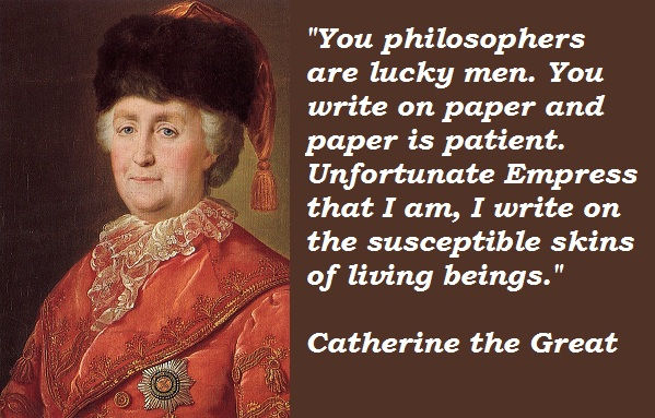 Catherine the Great's quote #7