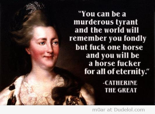 Catherine the Great's quote #3