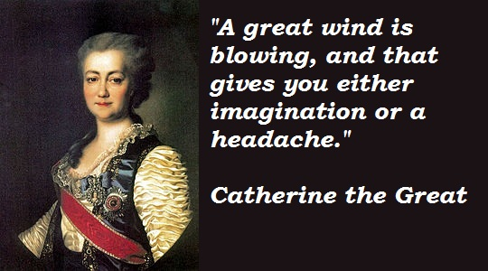 Catherine the Great's quote #5
