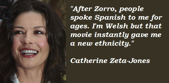 Catherine Zeta-Jones's quote #4