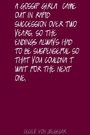 Cecily von Ziegesar's quote #4