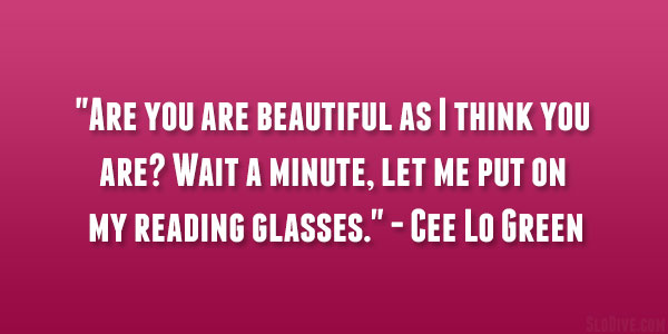 Cee Lo Green's quote #3