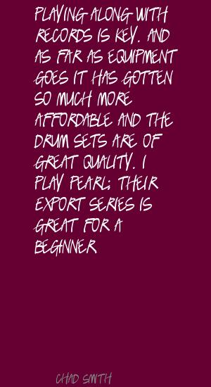 Chad Smith's quote #4