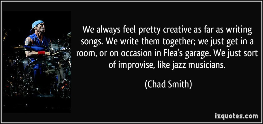 Chad Smith's quote #5