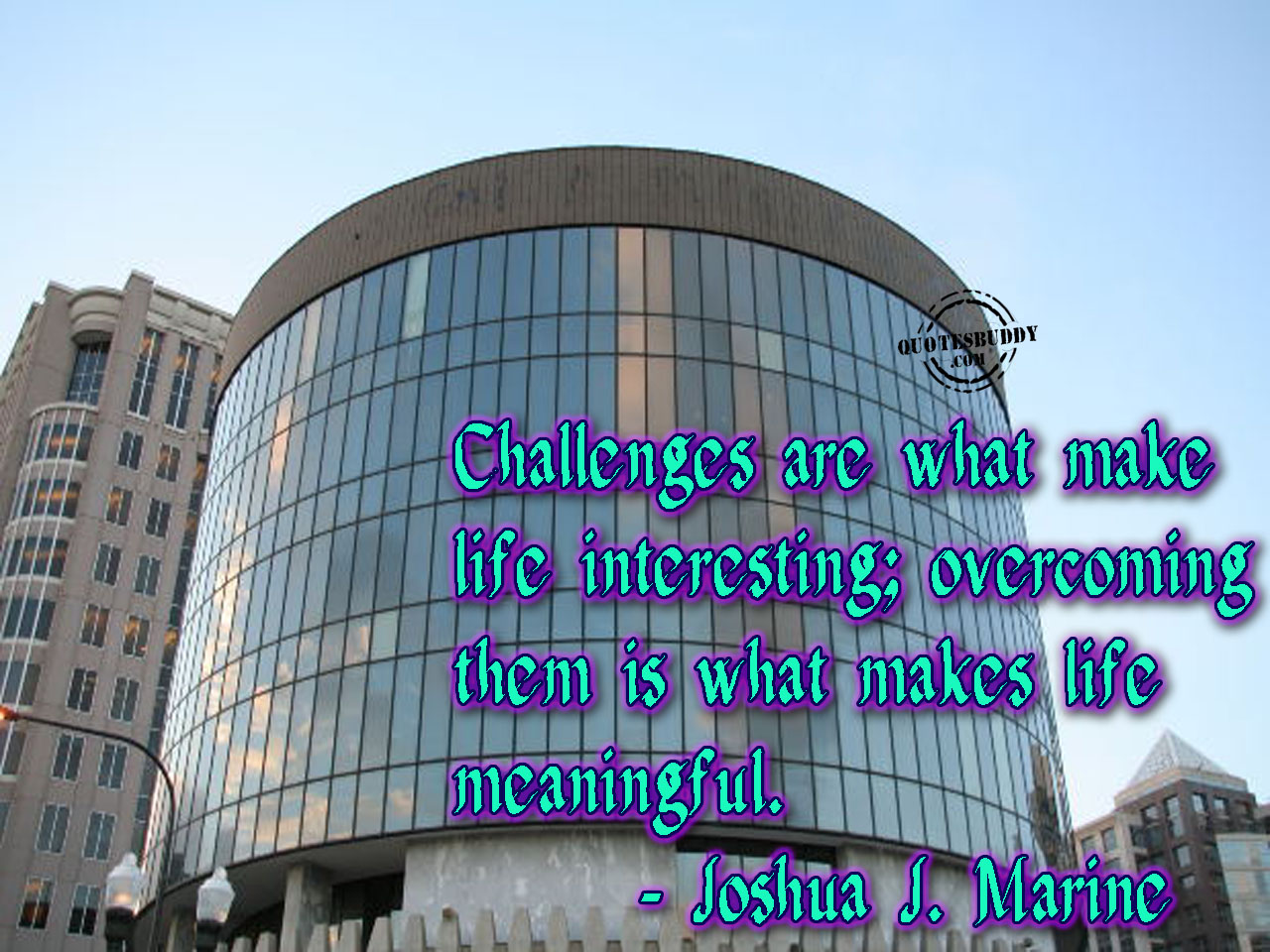 Challenges quote #2