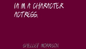 Character Actress quote #1