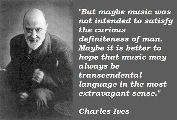 Charles Ives's quote #4