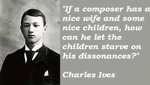 Charles Ives's quote #1