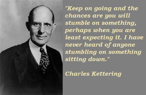 Charles Kettering's quote #3