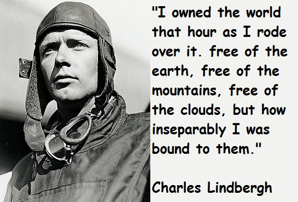 Charles Lindbergh's quote #8