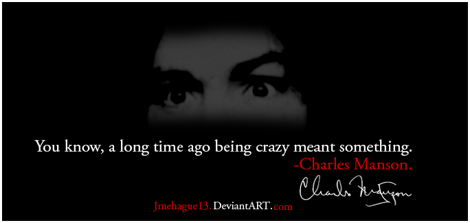 Charles Manson's quote #2