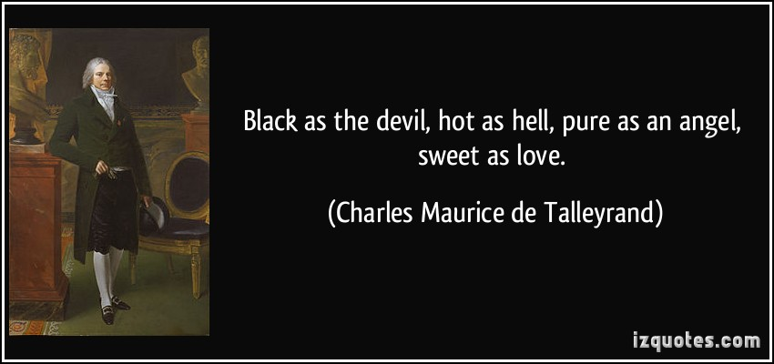 Charles Maurice de Talleyrand's quote #6