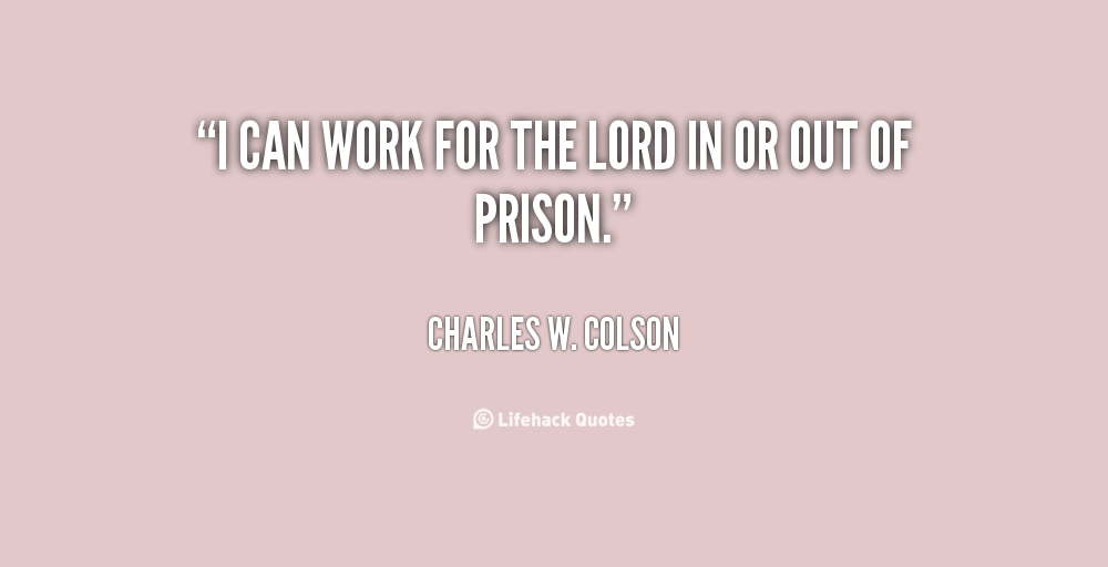 Charles W. Colson's quote #1