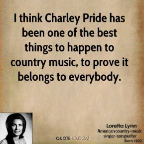 Charley Pride's quote #3