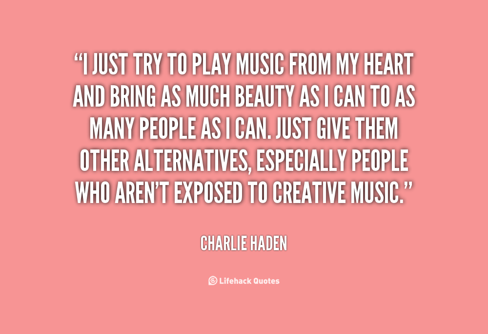 Charlie Haden's quote #4