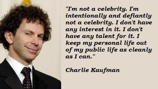 Charlie Kaufman's quote #2