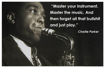 Charlie Parker's quote #2
