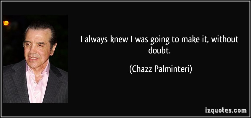Chazz Palminteri's quote #6