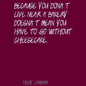 Cheesecake quote #2