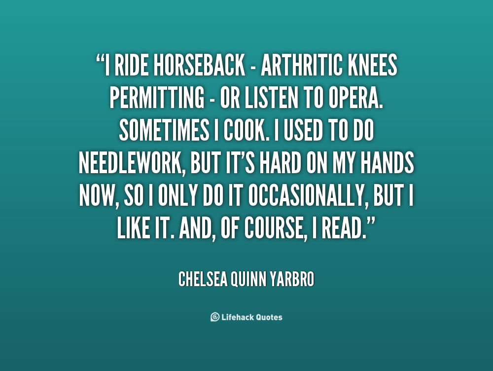 Chelsea Quinn Yarbro's quote #3