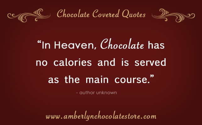 Chocolate quote #3