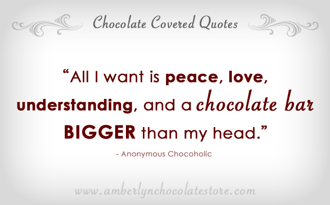 Chocolate quote #6