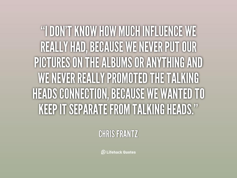 Chris Frantz's quote #3