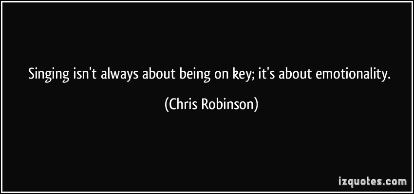 Chris Robinson's quote #3