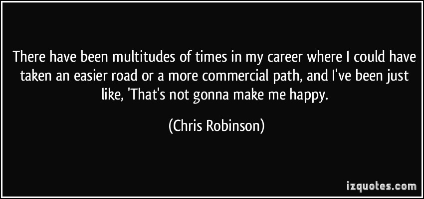 Chris Robinson's quote #6