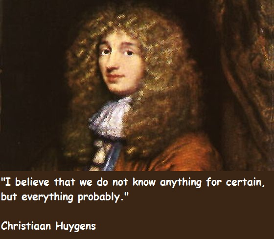 Christiaan Huygens's quote #3