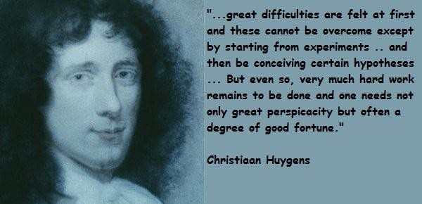 Christiaan Huygens's quote #2