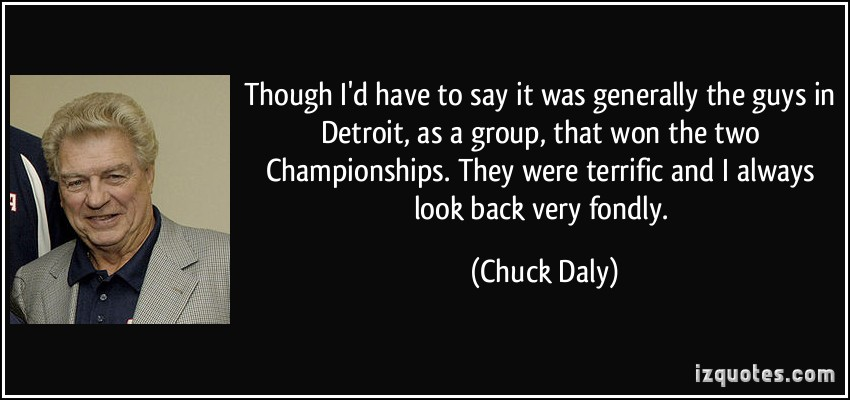 Chuck Daly's quote #3
