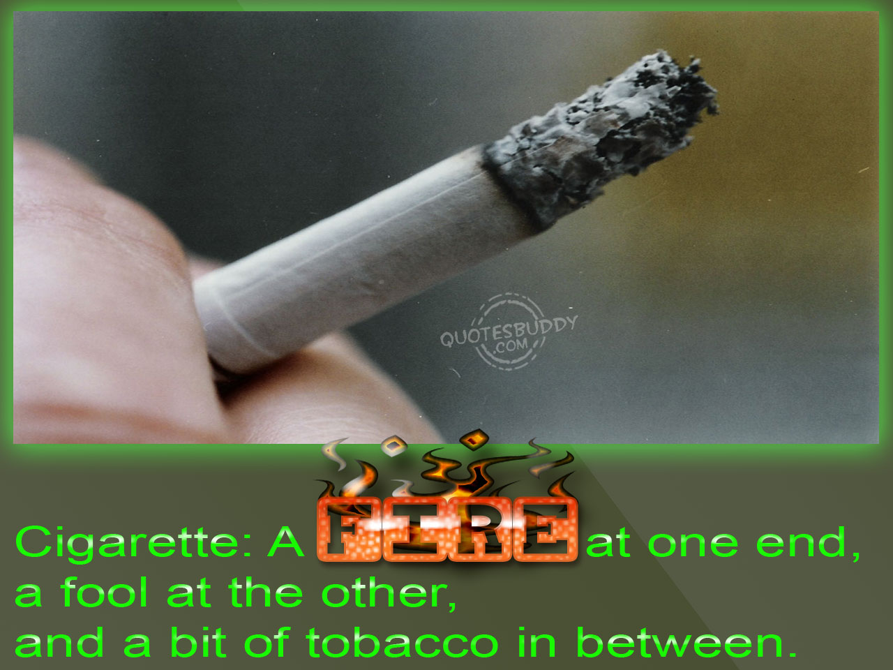 Cigarette Smoking quote #2
