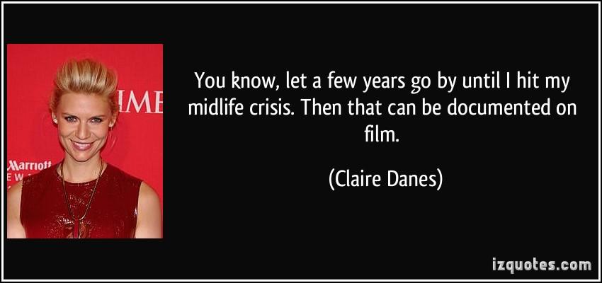 Claire Danes's quote #2
