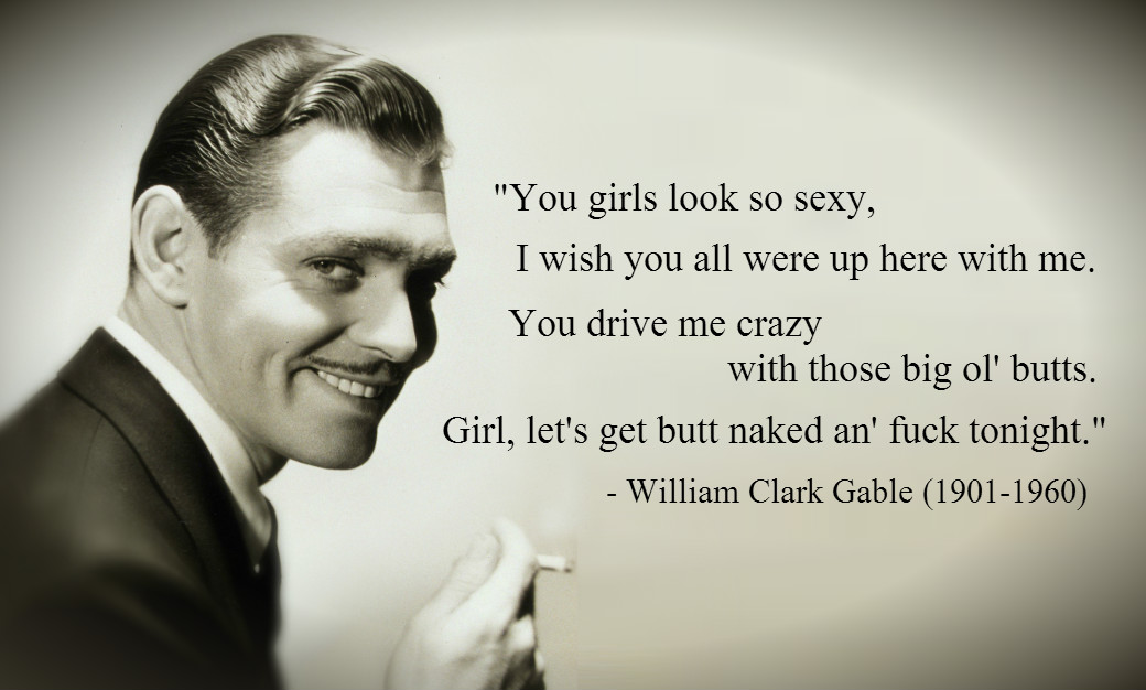 Clark Gable quote #1