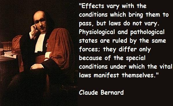 Claude Bernard's quote #1