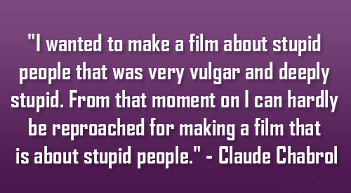 Claude Chabrol's quote #8