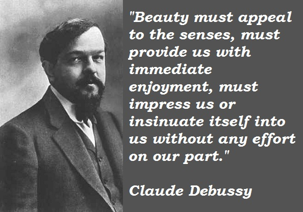 Claude Debussy's quote #6