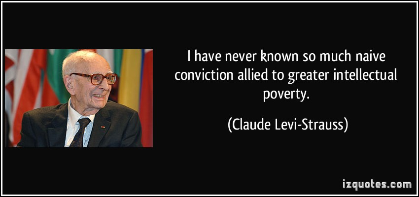 Claude Levi-Strauss's quote #4