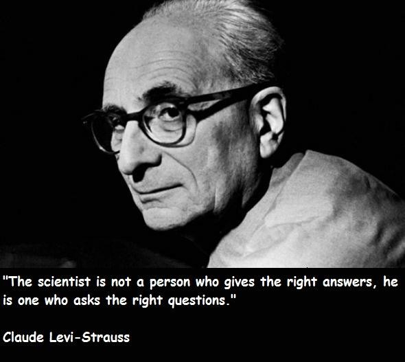 Claude Levi-Strauss's quote #5