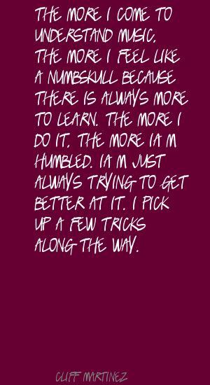 Cliff Martinez's quote #1